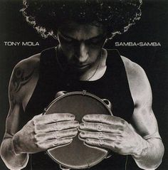 Tony Mola - Samba + Samba