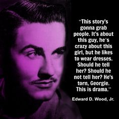 Ed Wood  - Film Director Quote - Movie Director Quote   #edwood