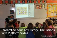 The Art of Ed - Streamline Your Art History Discussions with Platform Slides
