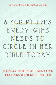 8 scripture verses every Christian wife needs to circle in her Bible.