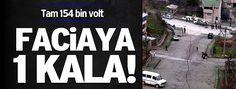 Devriye Haber : 154 bin voltluk hat cadde ortasına düştü!