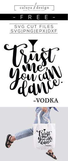 FREE Trust Me You Can Dance - Vodka SVG cut file, Printable vector clip art download. Free printable clip art. Compatible with Cameo Silhouette, Cricut explore and other major cutting machines. 100% for personal use, only $3 for commercial use. Perfect for DIY craft project with Cricut & Cameo Silhouette, card making, scrapbooking, making planner stickers, making vinyl decals, decorating t-shirts with HTV and more! Free drinking SVG, Free Vodka SVG