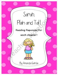 Sarah, Plain and Tall: Reading Responses for Each Chapter! product from Sweet and Neat Printables on TeachersNotebook.com
