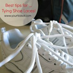 Best Tips for Tying Shoelaces! Your Kids OT