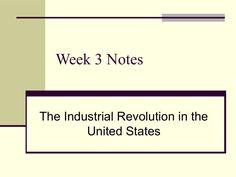 Bobby Caples - Educational Presentation on Industrial Revolution  by Bobby Caples via slideshare