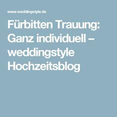 frbitten trauung ganz individuell weddingstyle hochzeitsblog - Furbitten Hochzeit Modern Beispiele