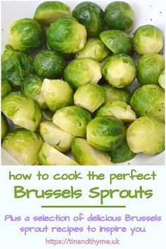 How to Cook The Perfect Brussels Sprouts. Includes tips tricks and a selection of delicious Brussels sprout recipes to inspire you. Cooking Brussel Sprouts, Shredded Brussel Sprouts, Brussels Sprouts, Sprout Recipes, Veggie Recipes, Vegetarian Recipes, Easy Recipes, Lunch Recipes, Dessert Recipes