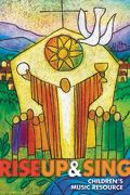 Rise Up & Sing, hymnal for Catholic children