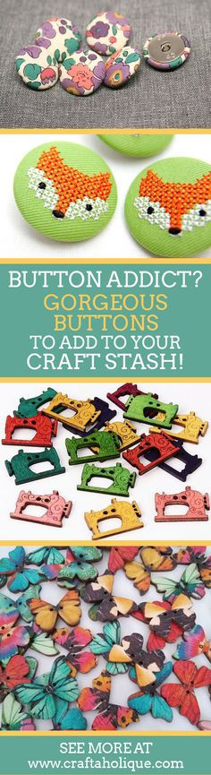 Where to find beautiful and unusual buttons for your next craft or sewing project! If you're a button addict, read on! Inspiration post from Craftaholique.