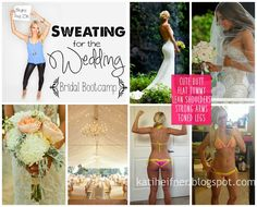 Kati Heifner: Sweating for the Wedding Bridal Bootcamp Fitness Challenge