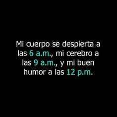 Frases Humor, Sarcasm Humor, Words Quotes, Sayings, Funny Quotes, Funny Memes, Hilarious, Spanish Quotes, In My Feelings