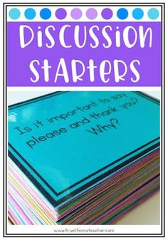 How to use discussion starters or discussion cards to have meaningful classroom conversations, teach listening and speaking skills, and create a strong classroom community.