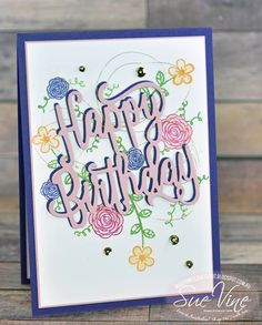 Happy Birthday Thinlits, Happy Birthday, Gorgeous Stamp Set, Stampin' up! 18th Birthday Cards, Simple Birthday Cards, Handmade Birthday Cards, Birthday Greeting Cards, Birthday Greetings, Greeting Cards Handmade, Happy Birthday Gorgeous, Happy Birthday Images, Happy Birthday Wishes