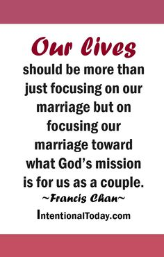 "A thriving marriage has Gods ""Why"" at its center. Great couples live for more than ""we"" #BluestoBlissBook"