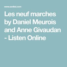 Les neuf marches by Daniel Meurois and Anne Givaudan - Listen Online