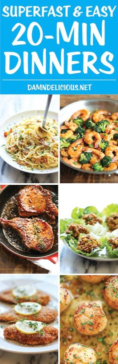 10 Superfast and Easy 20-Minute Dinners - Dinner will be on the table in just 20 min (from start to finish). That's quicker than ordering delivery!