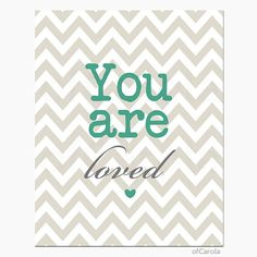 Baby Nursery Print Wall Art Quote You Are Loved by ofCarola, $15.00