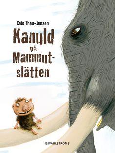 """""""Kanuld på Mammutslätten"""" av Cato Thau-Jensen."""