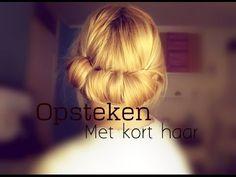 Opsteken met kort haar // Ess-sentials.nl - YouTube Hairdos For Short Hair, Short Hair Styles, Updos, My Hair, Hair Cuts, Youtube, Tips, Beauty, Hairstyles