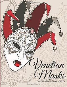 Venetian Masks Coloring Book For Adults By Celeste Von Albrecht Amazon Dp 1505642612 Refcm Sw R Pi 6Fj3vb13KGMAB