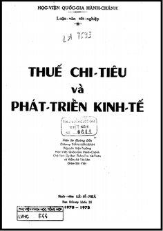 Luận Văn Tốt Nghiệp - Thuế Chi Tiêu Và Phát Triển Kinh Tế   Sách Việt Nam