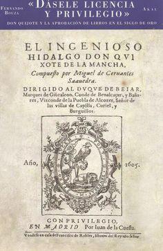 «Don Quijote y la aprobación de libros en el Siglo de Oro» (2012), de Fernando Bouza. Edición príncipe.