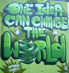 Graffiti Art: Street artists all around the world share their thoughts about environmental issues, spreading the idea about going green.