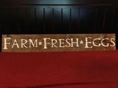 50 x 8 Farm Fresh Eggs Sign 100 year old barnwood by RustyNails02, $40.00