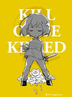 Killed or be killed