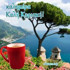 Καλημερα Καλη κυριακη - Good morning have a nice Sunday Greek Language, Greek Quotes, Good Morning, Sunday, Nice, Top, Buen Dia, Domingo, Bonjour