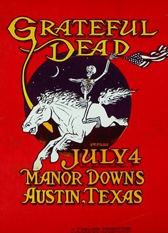 Grateful Dead concert poster July 4, 1981 Manor Downs, TX