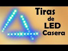 Cómo Hacer Tiras de LED Casera ( Muy fácil de hacer) - YouTube