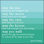 May the sun...