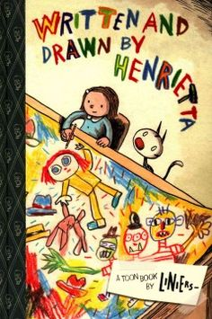 When Henrietta's mother gives her a box of colored pencils, she sets out to draw a terrifying and fantastic adventure.