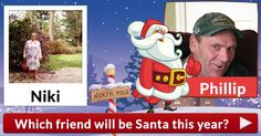 Which friend will be Santa this year?