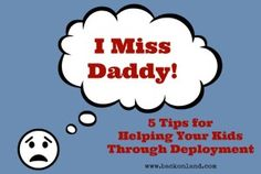 Guest Post: 5 Tips for Helping Your Kids Through Deployment - Life's All About Little Adventures