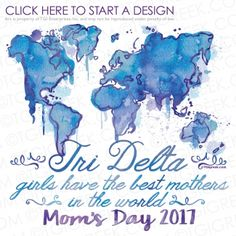 Delta Delta Delta-OSU Moms Day: Delta Delta Delta Oklahoma State University Mom's Day The best mothers in the world Map Watercolor Sorority Recruitment Shirts, Sorority Banner, Delta Sorority, Sorority And Fraternity, Delta Girl, Tri Delta, Custom Clothes, Custom Shirts, Greek Clothing
