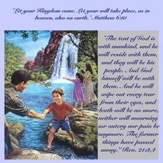 Jesus taught his disciples to pray for God's Kingdom. Matthew 6:10. The conditions, once God's Kingdom has been accomplished on earth, were recorded for us at Revelation 21:3,4.
