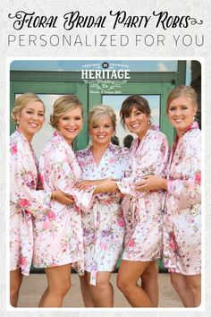 """Floral Bridal Party Robes from Heritage Wedding: Customizable, Great for Getting Ready, Beautiful in Photos, Great Customer Service, Great Reviews, 10% Off with Coupon Code """"LOVE"""" - Expires March 1st, 2017"""