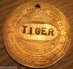 "1872 ""Tiger"" The Stiffhorn Saloon Kileen Texas Brothel Token 