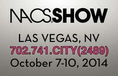 National Association of Convenience Stores (NACS) Convention Wednesday October 8th - Friday October 10th at the Las Vegas Convention Center. Contact 702.741.2489 City VIP Concierge for Transportation, Show Tickets, Nightclubs Table and Bottle Services, Tours and the Best of Any & Everything Fabulous in Las Vegas!!! #NACSconvention #NACSLasVegasConvention #NACSLasVegas2014 #NACSshow #NACSshowLasVegas #VegasConventions #LasVegasConventions #CityVIPConcierge CALL OR CLICK TO BOOK…