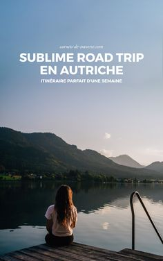 Road trip en Autriche <3 1 semaine parfaite !