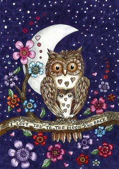 I love you to the moon and back - owl on a branch Owl Illustration, Illustrations, Owl Always Love You, I Love You To The Moon And Back, Owl Pictures, Beautiful Owl, Owl Crafts, Wise Owl, Owl Bird