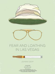 Fear and Loathing in Las vegas poster. I like how minimalistic this poster is, it shows some particular accesoires that make Johnny Depp's role so eccentric. Best Movie Posters, Minimal Movie Posters, Minimal Poster, Movie Poster Art, Film Posters, Poster Love, Poster Shop, Simple Poster, Fear And Loathing