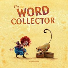 The Word Collector by Sonja Wimmer https://www.amazon.com/dp/8415241348/ref=cm_sw_r_pi_dp_x_0wbwybM3A3ZVF