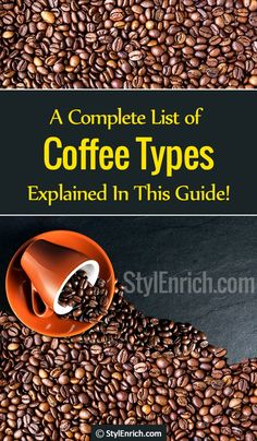 This article gives you an entire description of the types of coffee. It provides you with many options for selecting the coffee types and guides you to prepare easily. Coffee Brewer, Coffee Milk, Coffee Type, Iced Coffee, Hot Coffee, Coffee Drinks, Fresh Coffee Beans, Best Beans, Espresso Shot
