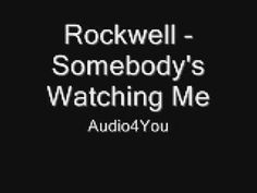 Rockwell ~ Somebody's Watching Me ... ever wonder how this guy got MJ to sing his back up? I do!