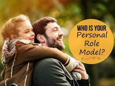 Who is Your Personal Role Model?