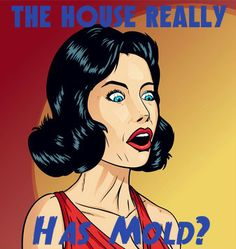 Selling A Home With Mold: What You Need to Know