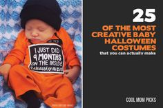 25 of the most hilarious, cute, and creative DIY baby costumes for Halloween - that you can actually make yourself. Awesome!